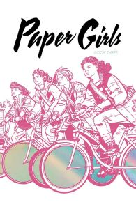 Paper Girls Volume 03 | Deluxe Edition HC