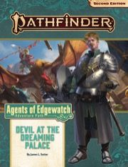 Devil At The Dreaming Palace (Agents Of Edgewatch 1 of 6) - Pathfinder Adventure Path