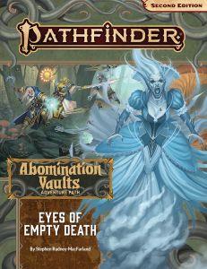 Pathfinder Adventure Path: Eyes of Empty Death (Abomination Vaults 3 of 3)