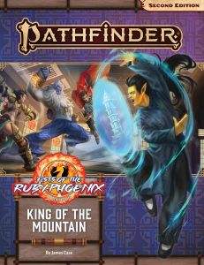 King of the Mountain (Fists of the Ruby Phoenix 3 of 3)   Pathfinder Adventure Path