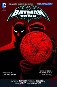 Batman & Robin    The Big Burn   Vol. 05   HC