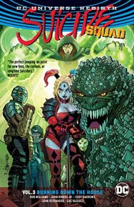 Suicide Squad - Vol 03: Burning Down the House - TP