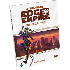 Jewel of Yavin   Star Wars: Edge of the Empire