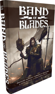 Band Of Blades RPG - Blades In The Dark System