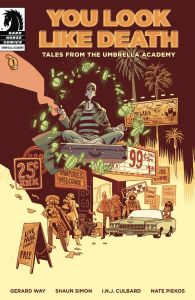 YOU LOOK LIKE DEATH TALES UMBRELLA ACADEMY #1 (OF 6)